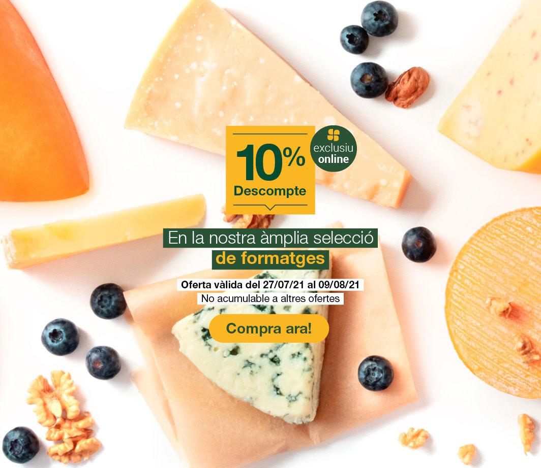 Clica aquí per veure el 10% en formatges. 4