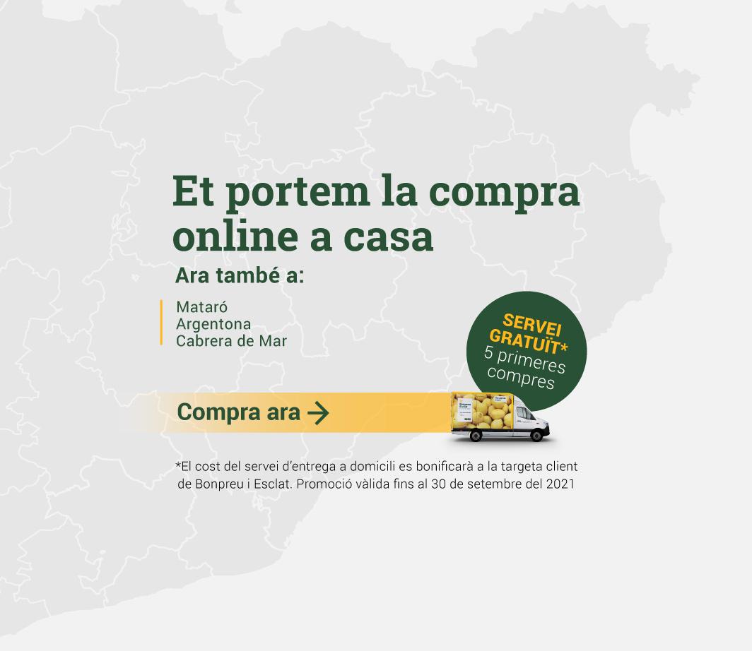CLICA AQUÍ PER VEURE LES NOVES ZONES D'ENTREGA ONLINE A DOMICILI DE MATARÓ, ARGENTONA I CABRERA DE MAR