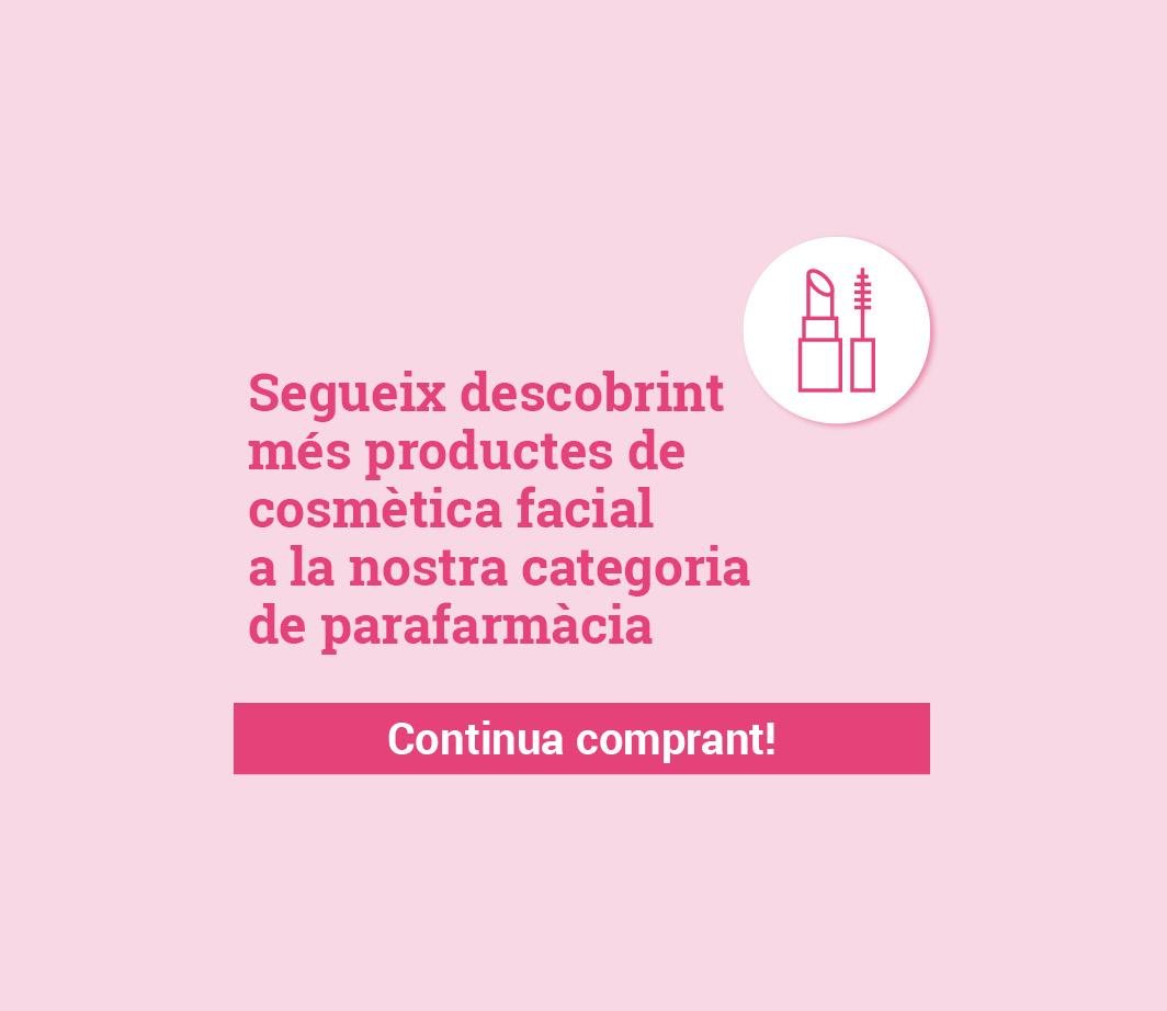 Clica aquí per descobrir més productes de cosmètica facial. -3-